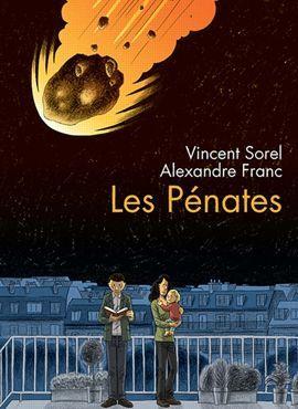 <i>Les Pénates,</i>d'Alexandre Franc et Vincent Sorel.