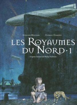<i>À la croisée des mondes, Les Royaumes du Nord, tome 1</i> de Stéphane Melchior-Durand.