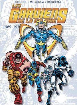 <i>Les Gardiens de la Galaxie, l'intégrale 1969-1977</i>, de Steve Gerber, Al Milgrom et John Buscema.
