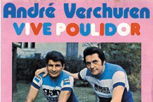 André Verchuren, <i>Vive Poulidor</i>.