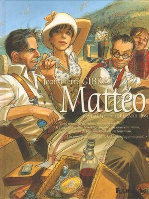 <i>Mattéo, T 3, de Jean-Pierre Gibrat, Futuropolis</i>