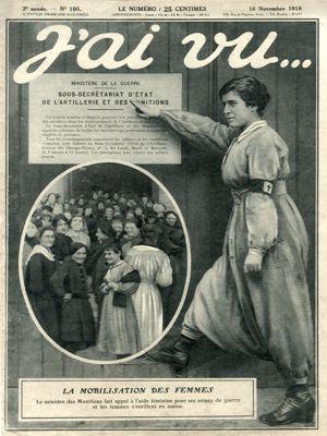 La mobilisation des femmes en couverture du journal «J'ai vu» le 18 novembre 1916.