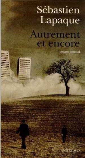 Deuxième volume du «contre-journal» de Lapaque.