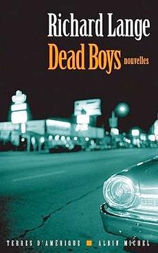 Dead Boys de Richard Lange 86a60d30-616d-11de-9acf-d3bffe7916cc
