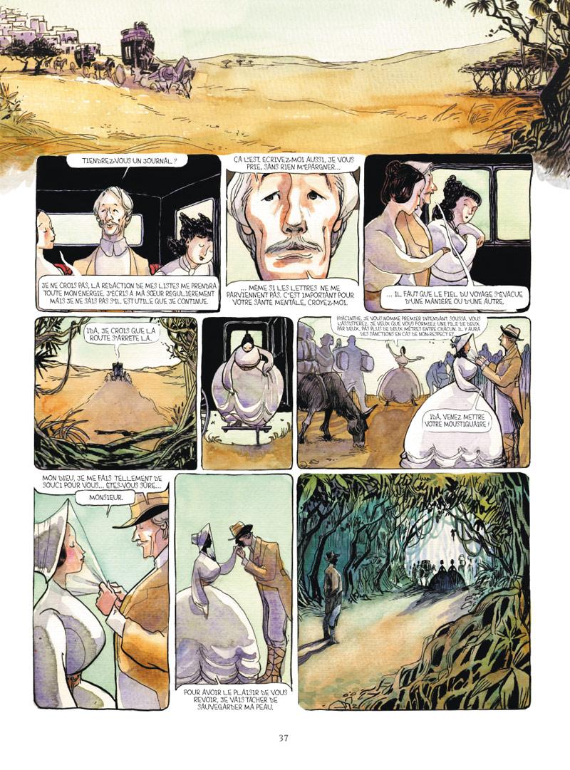 <b>Planche 37</b> : Dans cette page, l'aventure avance à grand galop. Dans la diligence nos deux héroïnes sont entourées d'un personnage altier et souriant. La dessinatrice adresse un clin d'œil aux lecteurs, puisqu'il s'agit ni plus ni moins que de Jean Rochefort, dont l'élégance railleuse fait merveille.
