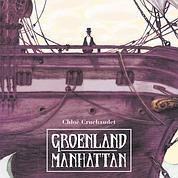 «Groenland Manhattan», le premier album de Cloé Cruchaudet.
