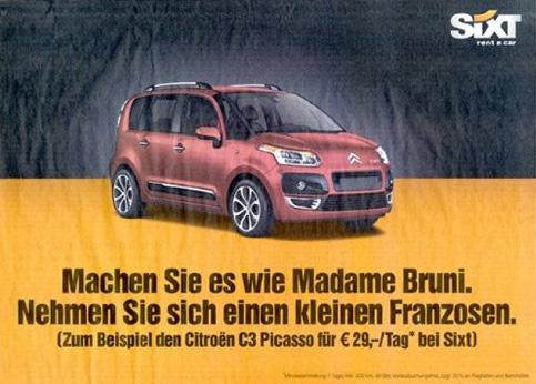 Le loueur de voitures Sixt, connu pour ses campagnes de pub corosives, a récidivé en se moquant de la taille du président Nicolas Sarkozy auprès des consommateurs allemands.