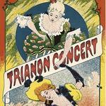 Affiche de la Belle Epoque au Trianon. (Ph : DR)