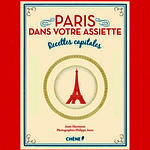 «Paris dans votre assiette»