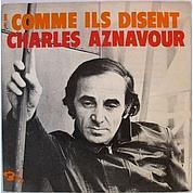 Comme ils disent de Charles Aznavour