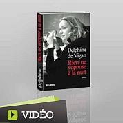 Delphine de Vigan : «Le livre de ma mère»
