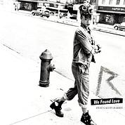 Le nouveau single We Found Love de Rihanna