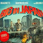 Big in Japan, le nouveau single de Martin Solveig