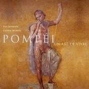 Jacques de Saint Victor Pompéi, un art de vivre