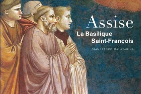 Sébastien Lapaque: Assise, la basilique Saint-François