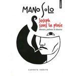Les textes inédits de Mano Solo