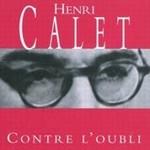Contre l'oubli d'Henri Calet