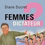 *Femmes de dictateurs, Pocket, 448 p., 7,60€