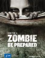 Affiche de l'agence fédérale CDC: «ne soyez pas un zombie, soyez préparés».