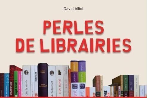 Perles de librairies par David Alliot