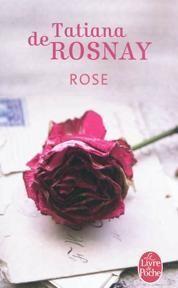Rose de Tatiana de Rosnay