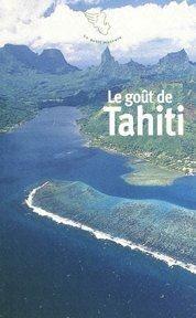 Le goût de Tahiti de Tristan Savin