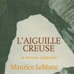 La réédition de «L'Aiguille creuse».