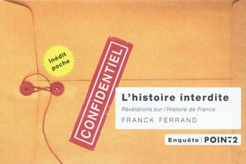 L'histoire interdite de Franck Ferrand
