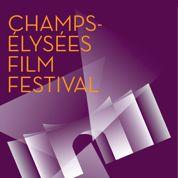 Champs-Élysées Film Festival : le programme