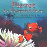 Pierrot le poisson-clown de Franck Le Calvez.