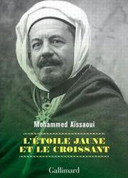 La couverture du livre  L'étoile jaune et la croissant , de Mohammed Aïssaoui.