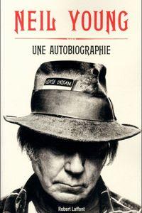 La couverture du livre  Une autobiographie , par Neil Young.