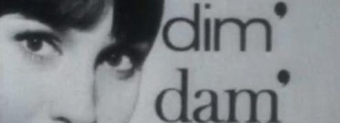 1965 : Dim Dam Dom ,l'école des femmes
