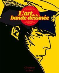 La couverture du livre  L'art de la bande dessinée , aux Éditions Citadelles & Mazenod.