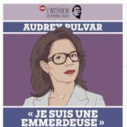 Audrey Pulvar : «Je suis plutôt mal barrée»