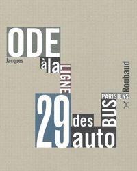 La couverture du livre  Ode à la ligne 29 des autobus parisiens  de Jacques Roubaud.
