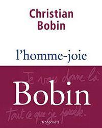 La couverture du livre  L'homme-joie     de Christian Bobin .