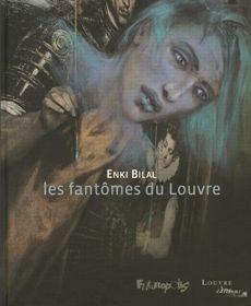 La couverture de l'album  Les fantômes du Louvre , par Enki Bilal.