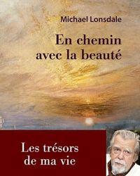 La couverture du livre  En chemin avec la beauté  de Michael Lonsdale.