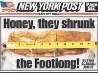 Le  New York Post  a mené son enquête, et a conclu que 4 sandwichs sur 7 étaient trop courts.