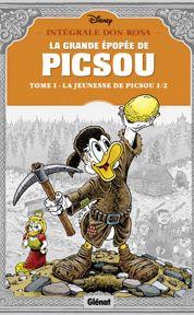 La grande épopée de Picsou. Tome1-La jeunesse de Picsou, de Don Rosa (Glénat)