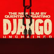 Django Unchained déchaîné au box-office