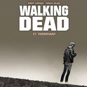 Walking Dead , à nouveau terrifiant