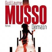 Musso : Demain ne meurt jamais