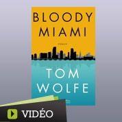 Le dandy Tom Wolfe passe Miami au scalpel