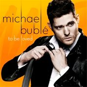 Michael Bublé: To Be Loved en écoute