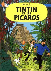 <i>Tintin et les Picaros</i>, publié en 1976, est la dernière aventure intégrale de Tintin.