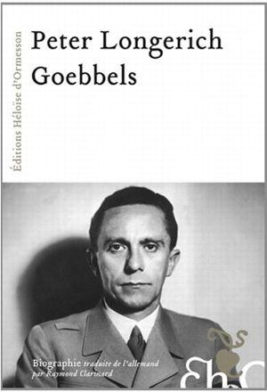 Goebbels, nazi corps et âme