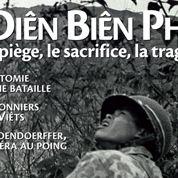 Diên Biên Phu: le piège, le sacrifice, la tragédie