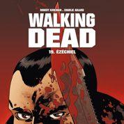 Walking Dead, tome 19 : mais où sont passés les Zombies?
